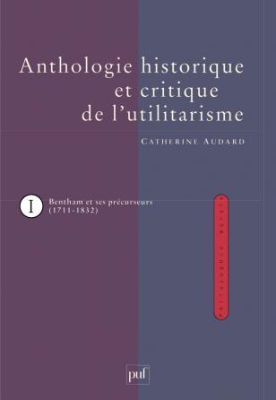 Anthologie historique et critique de l'utilitarisme (3 vol.)
