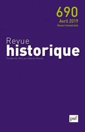 Revue historique 2019, n° 690