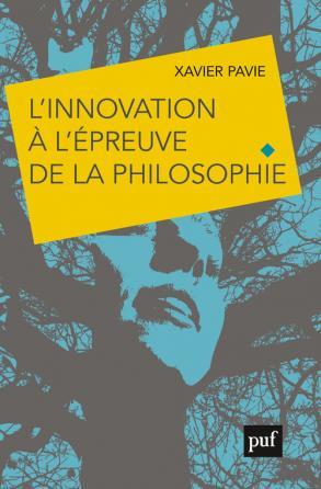 L'innovation à l'épreuve de la philosophie
