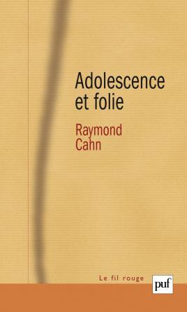 Adolescence et folie