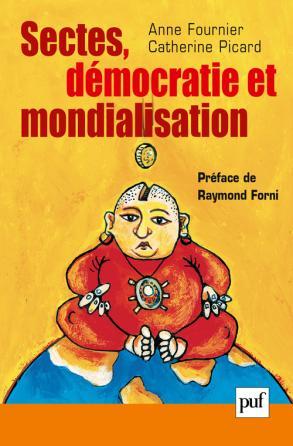 Sectes, démocratie et mondialisation