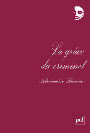 La grâce du criminel