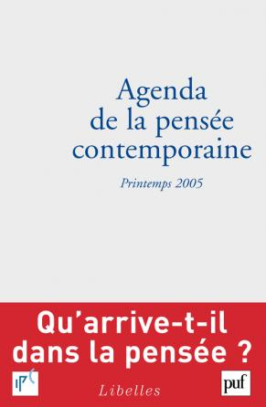 Agenda de la pensée contemporaine, printemps 2005