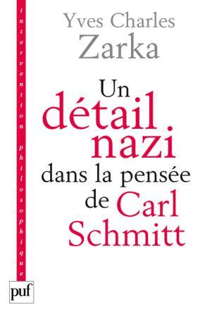 Un détail nazi dans la pensée de Carl Schmitt