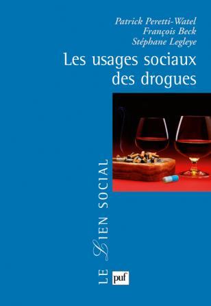 Les usages sociaux des drogues