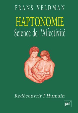 Haptonomie. Science de l'affectivité
