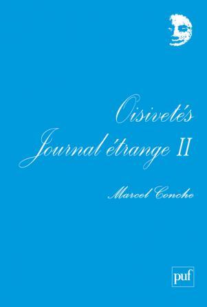Oisivetés. Journal étrange II
