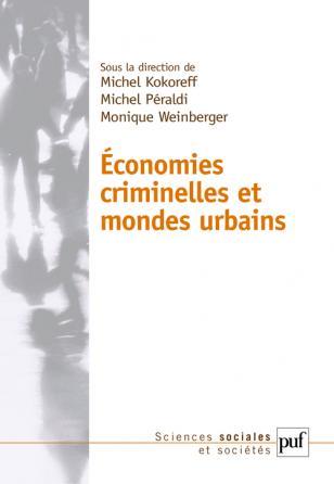 Économies criminelles et mondes urbains