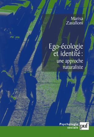 Ego-écologie et identité, une approche naturaliste