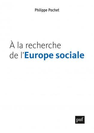 À la recherche de l'Europe sociale