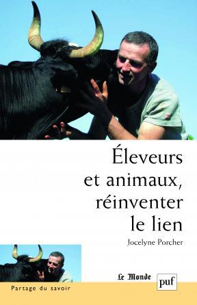 Éleveurs et animaux, réinventer le lien