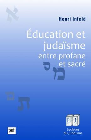 Éducation et judaïsme, entre profane et sacré