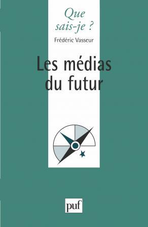 Les médias du futur