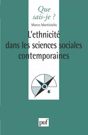 L'ethnicité dans les sciences sociales contemporaines