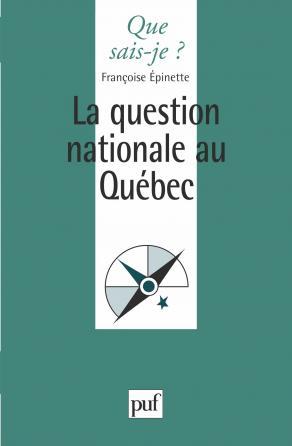 La question nationale au Québec
