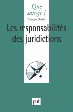 Les responsabilités des juridictions