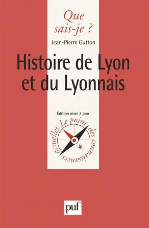 Histoire de Lyon et du Lyonnais