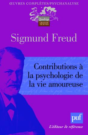 Contributions à la psychologie de la vie amoureuse
