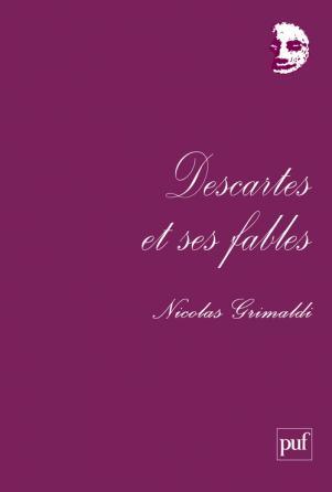 Descartes et ses fables