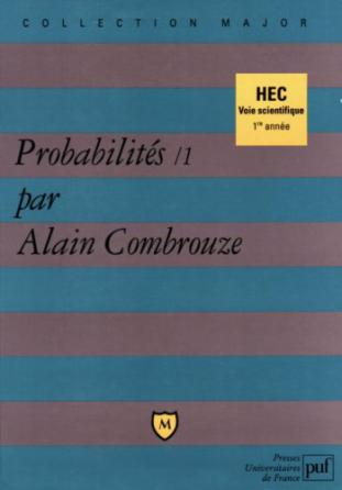 Probabilités. Tome 1