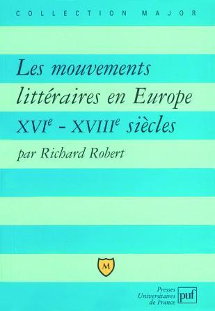 Les mouvements littéraires en Europe, XVIe-XVIIIe siècle