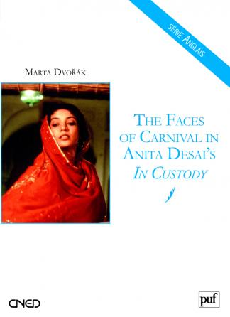 The Faces of Carnival in Anita Desai's In Custody