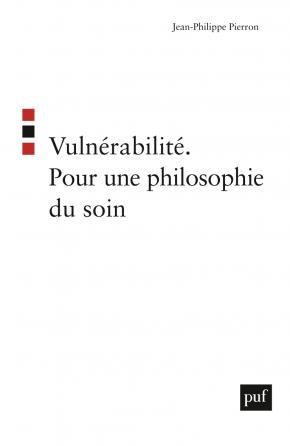 Vulnérabilité. Pour une philosophie du soin