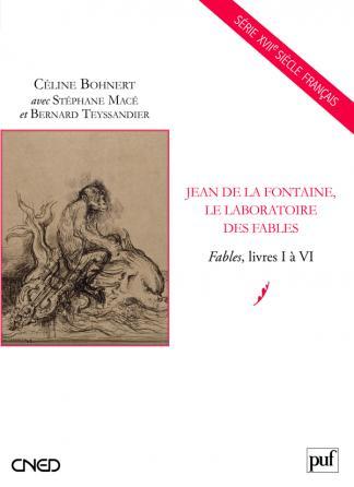 Jean de La Fontaine, le laboratoire des fables