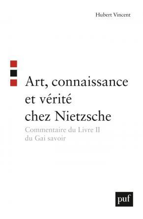 Art, connaissance et vérité chez Nietzsche