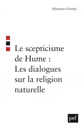 Le scepticisme de Hume : Les dialogues sur la religion naturelle