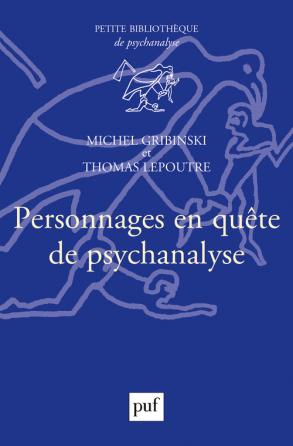 Personnages en quête de psychanalyse