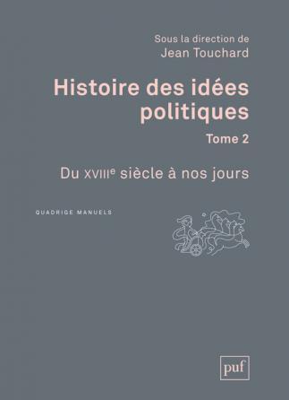 Histoire des idées politiques. Tome 2
