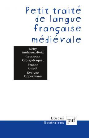Petit traité de langue française médiévale