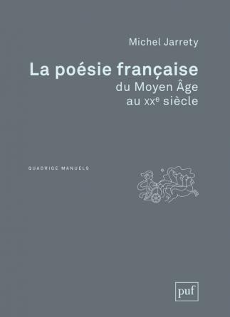 La poésie française du Moyen Âge au XXe siècle