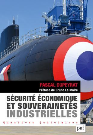 Sécurité économique et souverainetés industrielles
