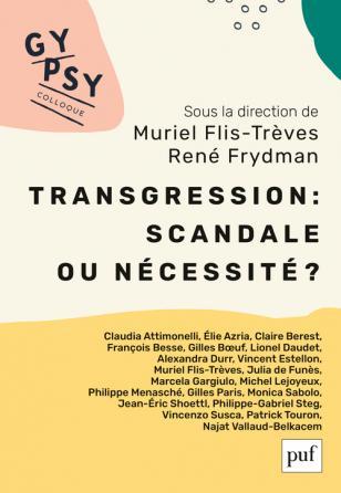 Transgression : scandale ou nécessité ? Colloque Gypsy XX