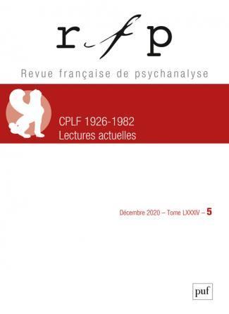 Revue française de psychanalyse 2020, t. 84, n° 5
