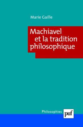 Machiavel et la tradition philosophique