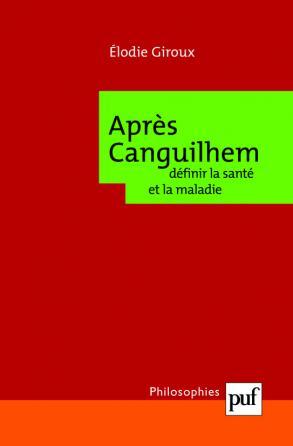 Après Canguilhem : définir la santé et la maladie