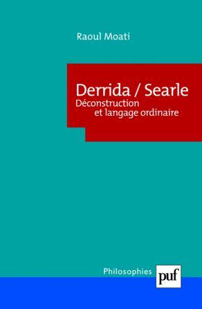 Derrida/Searle. Déconstruction et langage ordinaire