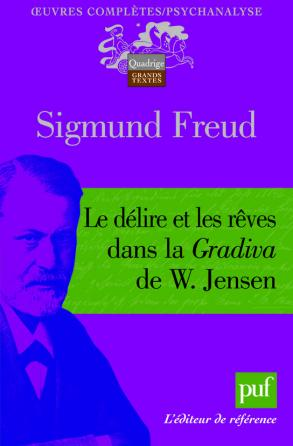 Le délire et les rêves dans la « Gradiva » de W. Jensen