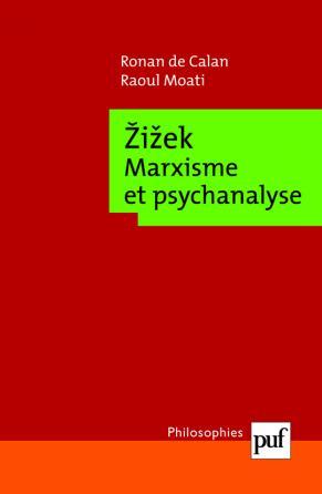 Žižek. Marxisme et psychanalyse
