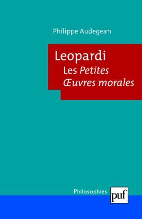 Leopardi. Les Petites Œuvres morales