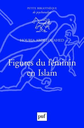 Figures du féminin en Islam