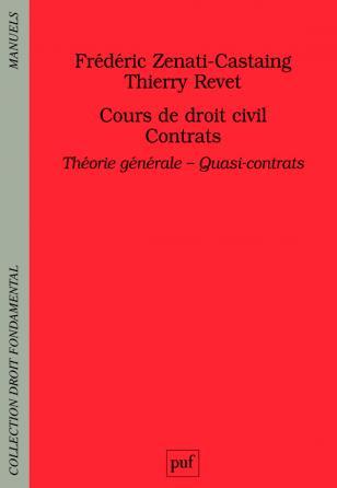 Cours de droit civil. Contrats. Théorie générale - Quasi-contrats