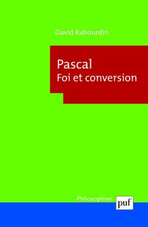 Pascal. Foi et conversion