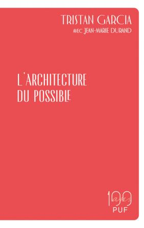 L'architecture du possible
