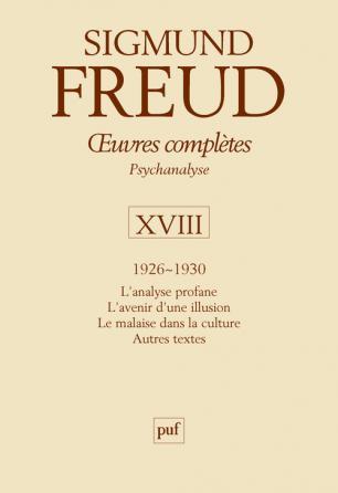 Œuvres complètes - psychanalyse - vol. XVIII : 1926-1930