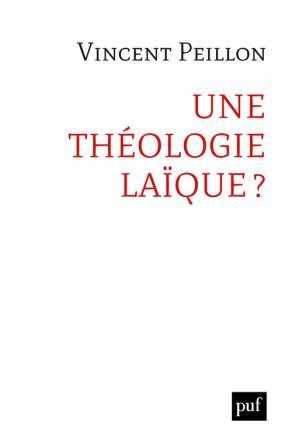 Une théologie laïque ?
