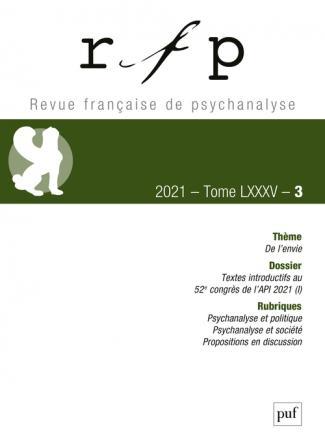 Revue française de psychanalyse 2021, t. 85, n° 3